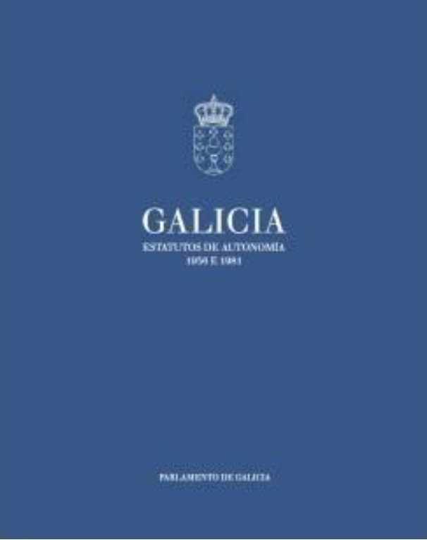 """Libro """"Galicia. Estatutos de Autonomía. 1936 e 1981"""""""
