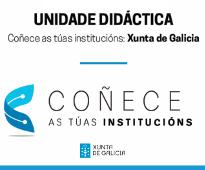 Coñece as túas institucións: Xunta de Galicia