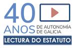 ir a Lectura dos artigos do Estatuto de Autonomía de Galicia polo 40 aniversario